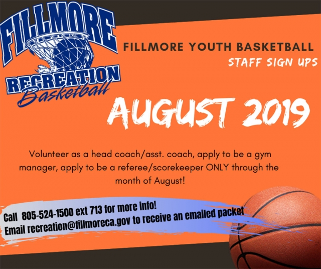 Youth Basketball Season '19-'20 will soon be upon us, let us get prepared ahead of time by starting STAFF SIGN-UPS in August!  (Youth sign-ups will be in September ONLY). All potential Head Coaches, Assistant Coaches, Referees/Scorekeepers, Gym Manager applicants... please call 805-524-1500 ext 713 for info or email recreation@fillmoreca.gov to get a packet emailed to you. Come into City Hall during regular business hours through the month of August to apply to be part of the Fillmore Youth basketball staff for the upcoming season! [Courtesy City of Fillmore Instagram page.]
