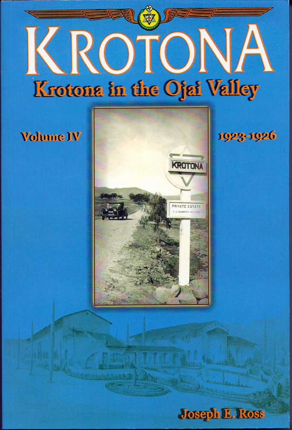 Krotona in the Ojai Valley
