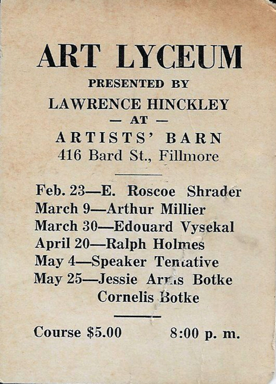 Art Lyceum 1937 Schedule which was a monthly event where speakers would come and speak about art.